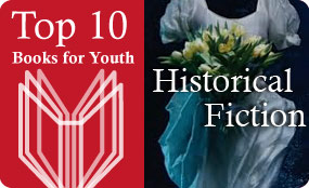 Booklist's Top 10 Historical Fiction for Youth 2009
