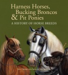 Harness Horses-Bucking Broncos-and Pit Ponies