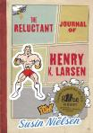 The Reluctant Journal of Henry K Larsen