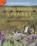 Who Needs a Prairie